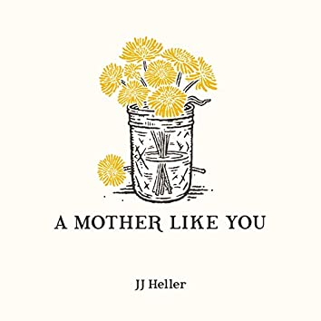 A Mother Like You