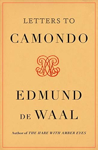 Compare Textbook Prices for Letters to Camondo  ISBN 9780374603489 by de Waal, Edmund