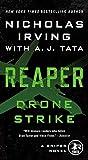 Reaper: Drone Strike: A Sniper Novel (Reaper: A Sniper Novel)