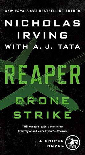 Reaper: Drone Strike: A Sniper Novel (The Reaper Series Book 3) (English Edition)