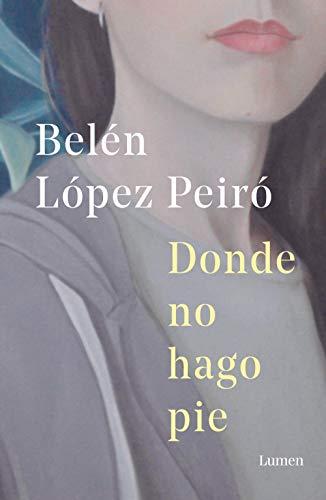 Donde no hago pie de Belén López Peiró