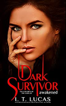 Dark Survivor Awakened (The Children Of The Gods Paranormal Romance Book 20) by [I. T. Lucas]