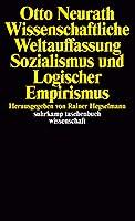 Wissenschaftliche Weltauffassung, Sozialismus und Logischer Empirismus