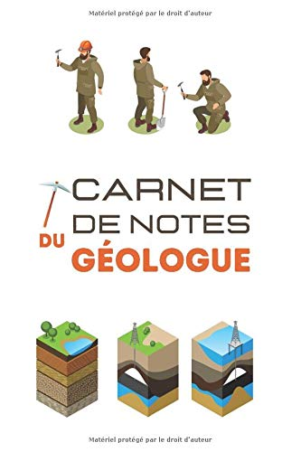 Carnet de notes du géologue: Format moyen  Journal des géologues  Pour consigner vos sorties sur l