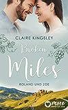 Broken Miles: Roland und Zoe (Die Miles Family Saga 1)