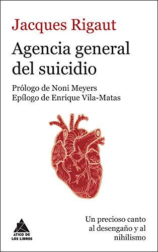 Agencia general del suicidio (Ático de los Libros) (Spanish Edition)