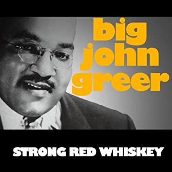 Strong Red Whiskey