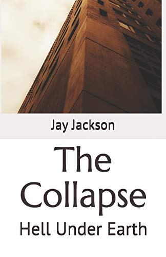 The Collapse: Hell Under Earth