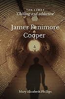 James Fenimore Cooper: Classic Edition With Original Illustrations