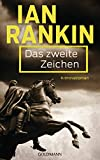 Das zweite Zeichen - Inspector Rebus 2: Kriminalroman (Ein Inspector-Rebus-Roman)