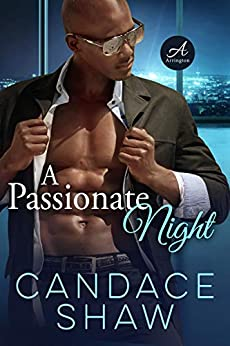 A Passionate Night (The Arringtons, 2.0 Book 1) by [Candace Shaw]