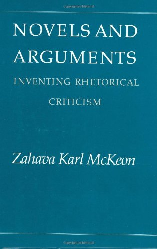 Novels and Arguments: Inventing Rhetorical Criticism