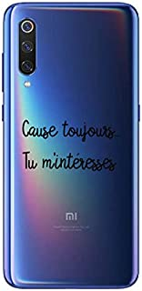 ZOKKO Case for Xiaomi Mi 9 Cause Toujours tu M'inresse Soft Transparent Black Ink