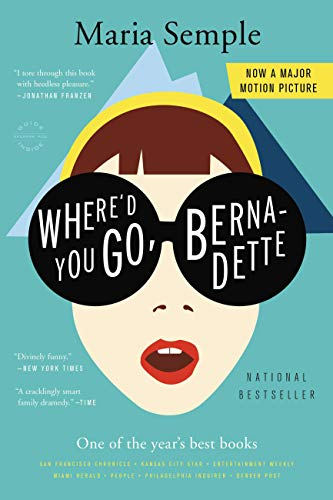 Compare Textbook Prices for Where'd You Go, Bernadette: A Novel Reprint Edition ISBN 0710308291412 by Semple, Maria