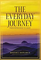 The Everyday Journey: From Depression to Light