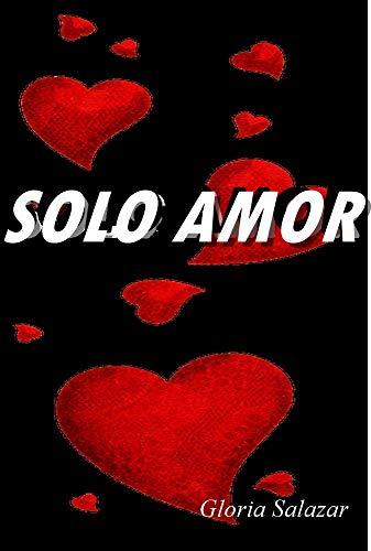 Solo Amor de Gloria Salazar