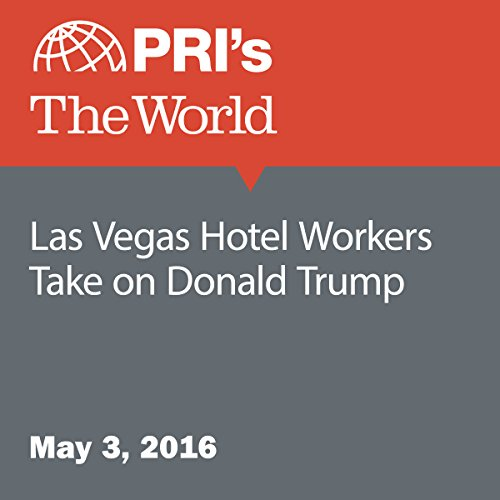 Las Vegas Hotel Workers Take on Donald Trump audiobook cover art