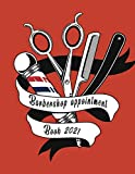 Barbershop Appointment Book 2021: Large 8.5 x 11 With 110 Pa