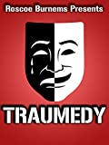 Traumedy: A Poetry and Comedy Special