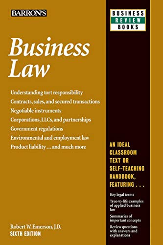 Compare Textbook Prices for Business Law Barron's Business Review Sixth Edition ISBN 9781438005119 by Emerson J.D., Robert W.