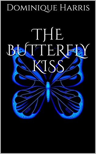The Butterfly Kiss (English Edition)