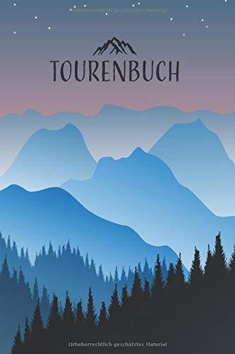 Tourenbuch: Das Gipfelbuch zum Ausfüllen und Tourenbuch zum Eintragen als Geschenk für Wanderer, Bergsteiger und Bergsportler mit Platz für 50 Touren ... Tourenbuch wandern I Softcover mit 110 Seiten