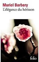 L'Elegance du Herisson (French Edition) by Muriel Barbery (2009-06-24)