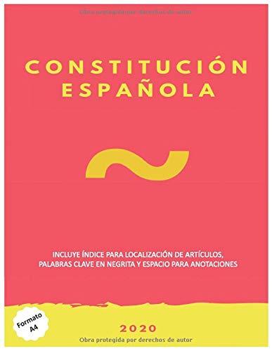 Constitución Española formato A4 con palabras clave resaltadas: Incluye espacio para tomar anotaciones.