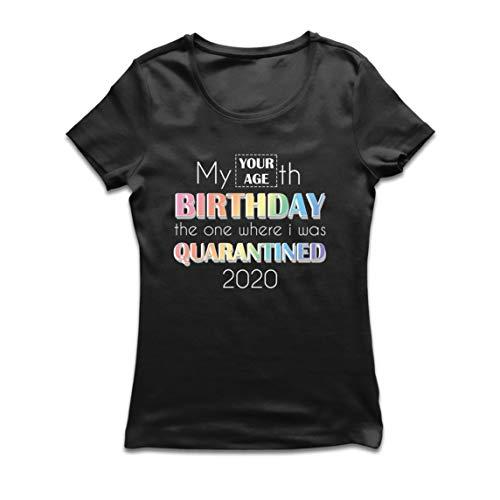 lepni.me Frauen T-Shirt 2020 Soziale Distanzierung Benutzerdefinierte Quarantäne Alles Gute zum Geburtstag Geschenk (Large Schwarz Mehrfarben)