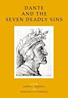 Dante and the Seven Deadly Sins: Twelve Literary and Historical Essays (UCD Foundation for Italian Studies)