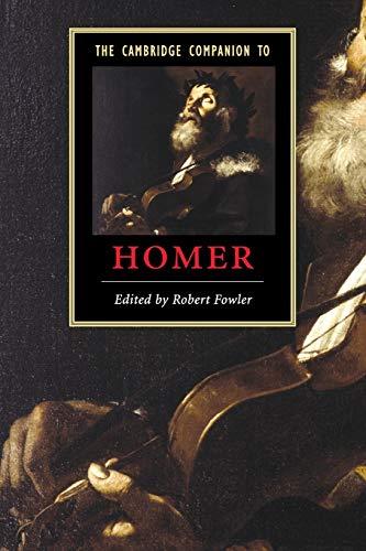 The Cambridge Companion to Homer...