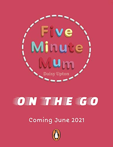 Five Minute Mum: On the Go