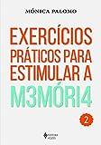 Exercícios práticos para estimular a memória Vol. 2: Volume 2