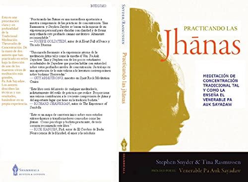 Practicando las jhanas: Meditación de Concentración tradicional tal y como la enseña el Venerable