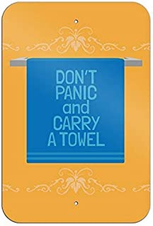 Don't Panic and Carry a Towel Funny Metal Sign Art Wall Decor Rust Free Heavy Duty Aluminum Sign