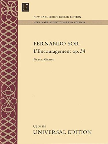 L'Encouragement op. 34 für 2 Gitarren: für 2 Gitarren. Partitur und Stimmen. (Neue Karl Scheit Gitarren Edition)