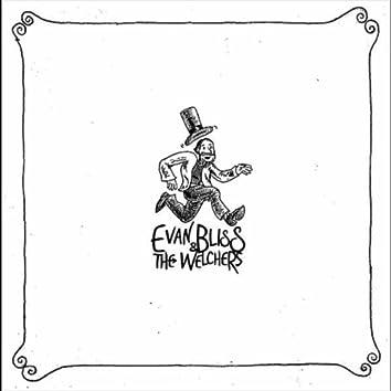 Evan Bliss & the Welchers
