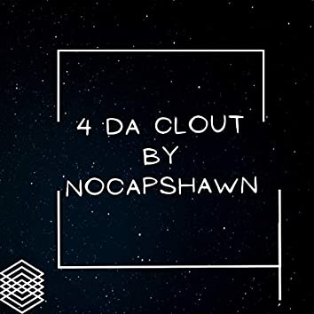 4 Da Clout (Extended Version)