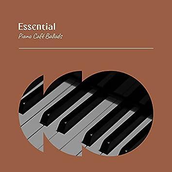 Essential Piano Café Ballads