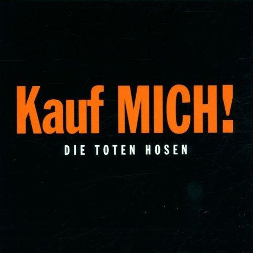 Kauf MICH! (Deluxe-Edition mit Bonus-Tracks)