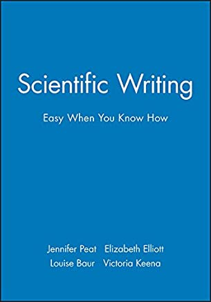Scientific Writing: Easy When You Know How (English Edition)