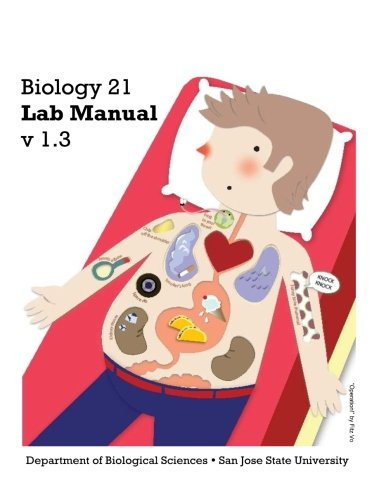 Biology 21 Lab Manual v1.3: Laboratory manual to accompany SJSU's Biology 21.
