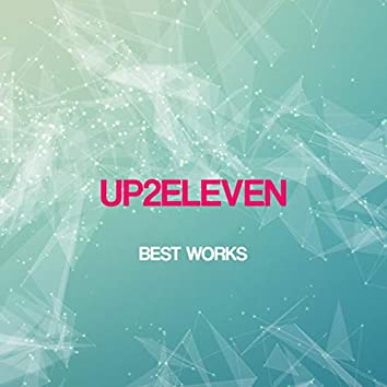 Up2eleven Best Works