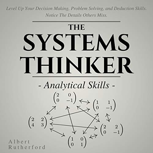 The Systems Thinker: Analytical Skills cover art