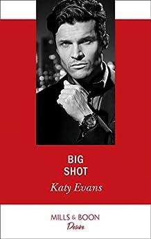 Big Shot (Mills & Boon Desire) by [Katy Evans]