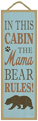 """SJT ENTERPRISES, INC. in This Cabin, The Mama Bear Rules (Bear Image) Lodge/Cabin Primitive Wood Plaque Sign, 5"""" x 15"""" (SJT02548)"""