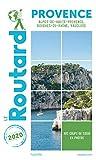 Guide du Routard Provence 2020: (Alpes-de-Haute-Provence, Bouches-du-Rhône, Vaucluse)