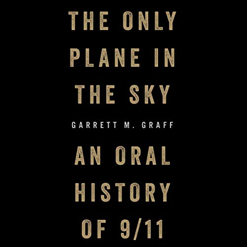 The Only Plane in the Sky audiobook cover art