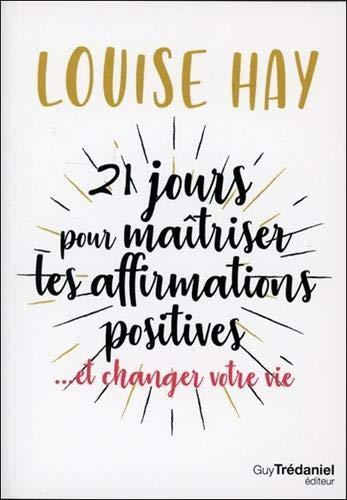 21 Tage, um positive Affirmationen zu meistern