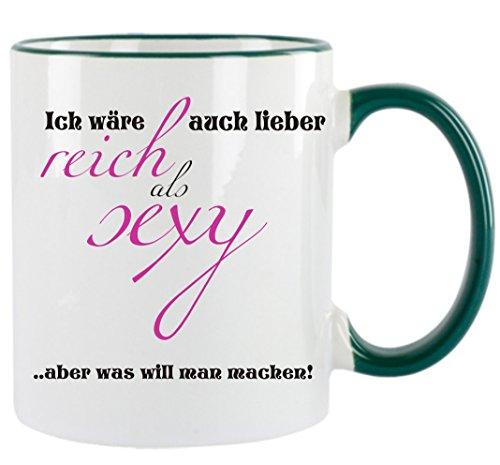 Creativ Deluxe Ich wäre auch Lieber reich als sexy - Aber was Will Man Machen Kaffeetasse mit Motiv, Bedruckte Tasse mit Sprüchen oder Bildern - auch individuelle Gestaltung nach Kundenwunsch
